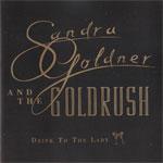SandraGoldrush&theGoldrush